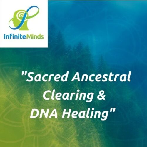 Sacred Ancestral Clearing & DNA Healing